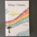 When I Dream... (Hardcover)
